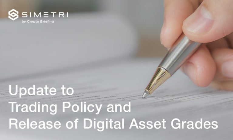 Update to Trading Policy and Release of Digital Asset Grades